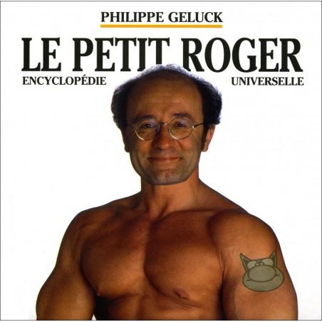 LE PETIT ROGER - ENCYCLOPÉDIE UNIVERSELLE